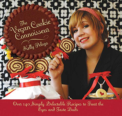 The Vegan Cookie Connoisseur : Over 140 Simply Delicious Recipes That Treat the Eyes and Taste Buds