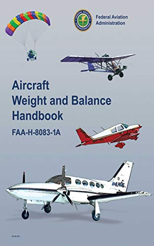 9781616081249: Aircraft Weight and Balance Handbook: FAA-H-8083-1A