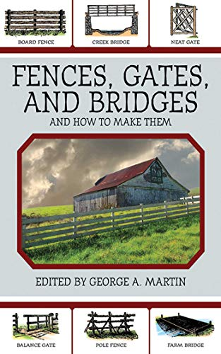 9781616081294: Fences, Gates, and Bridges: And How to Make Them