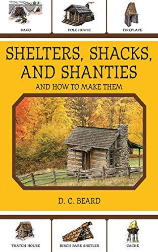 Shelters, Shacks, and Shanties - and how: Beard, D.C.