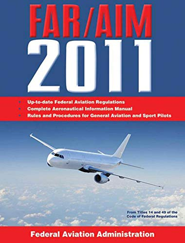 9781616081485: Federal Aviation Regulations / Aeronautical Information Manual 2011 (FAR/AIM)