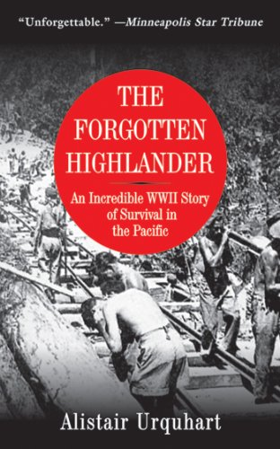 9781616081522: The Forgotten Highlander: An Incredible WWII Story of Survival in the Pacific