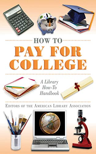 9781616081553: How to Pay for College: A Library How-To Handbook (American Library Association Series)