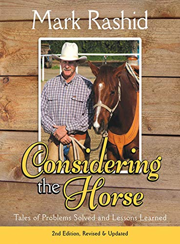 9781616081560: Considering the Horse: Tales of Problems Solved and Lessons Learned