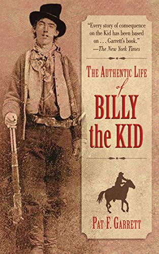 9781616081768: The Authentic Life of Billy the Kid