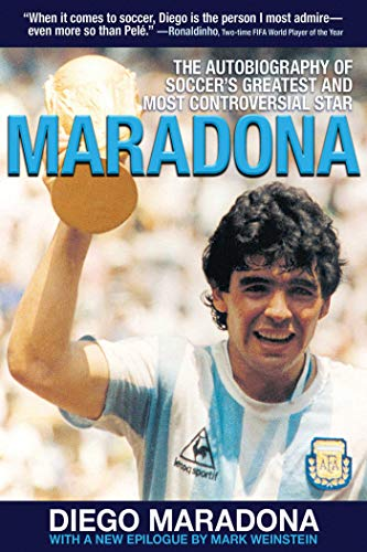 9781616081867: Maradona: The Autobiography of Soccer's Greatest and Most Controversial Star