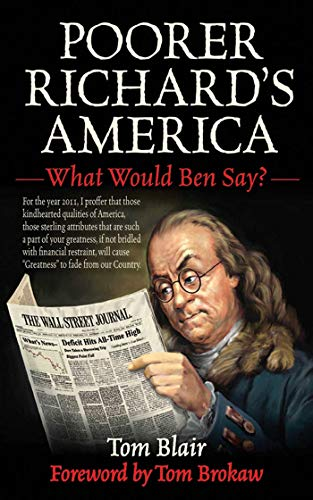 9781616081904: Poorer Richard's America: What Would Ben Say?