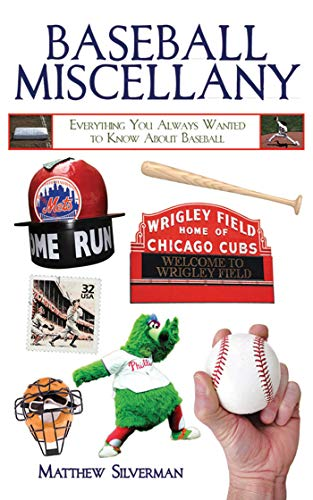 9781616081966: Baseball Miscellany: Everything You Always Wanted to Know About Baseball (Books of Miscellany)
