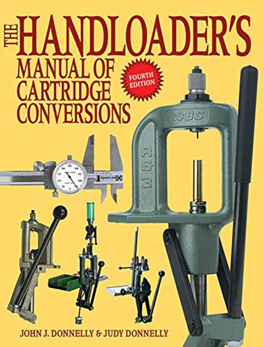 9781616082383: The Handloader's Manual of Cartridge Conversions