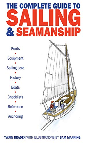 9781616082468: The Complete Guide to Sailing & Seamanship