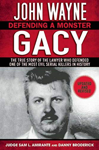 9781616082482: John Wayne Gacy: Defending a Monster