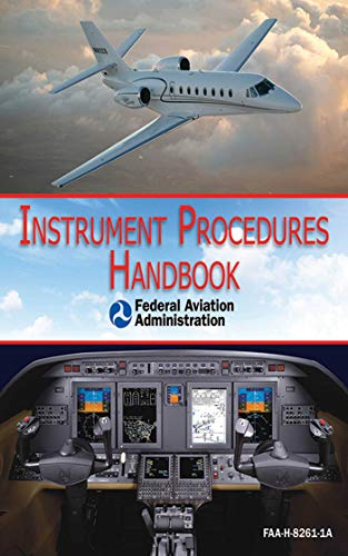 9781616082710: Instrument Procedures Handbook (FAA-H-8261-1A)