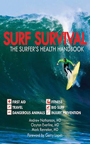 Surf Survival: The Surfer's Health Handbook: Andrew Nathanson