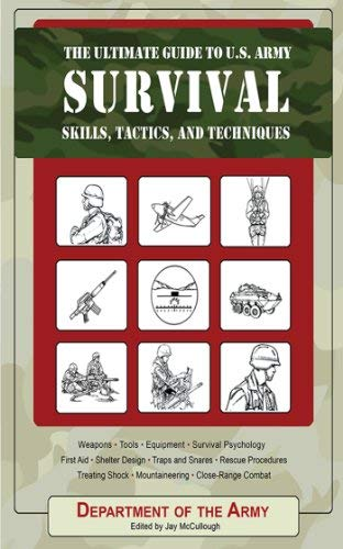 9781616083274: The Ultimate Guide to U.S. Army Survival Skills, Tactics, and Techniques