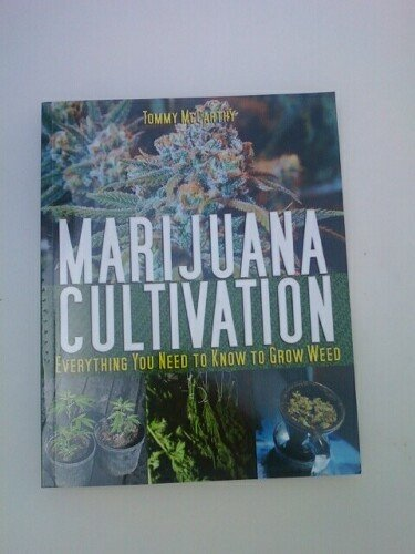 Marijuana Cultivation, Everything You Need to Know to Grow Weed: Tommy McCarthy