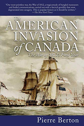 9781616083359: The American Invasion of Canada: The War of 1812's First Year