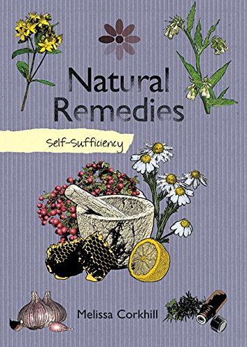 9781616083489: Natural Remedies: Self-Sufficiency (The Self-Sufficiency Series)