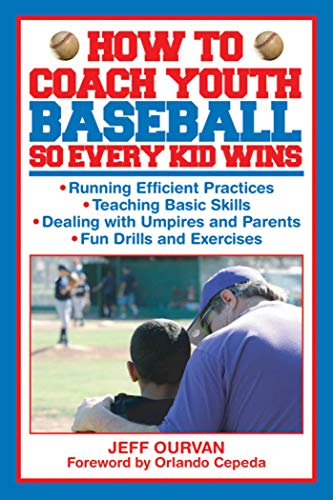 9781616083571: How to Coach Youth Baseball So Every Kid Wins