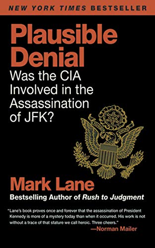 9781616083595: Plausible Denial: Was the CIA Involved in the Assassination of JFK?