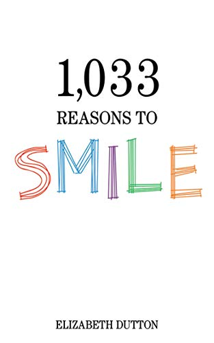 9781616083656: 1,033 Reasons to Smile