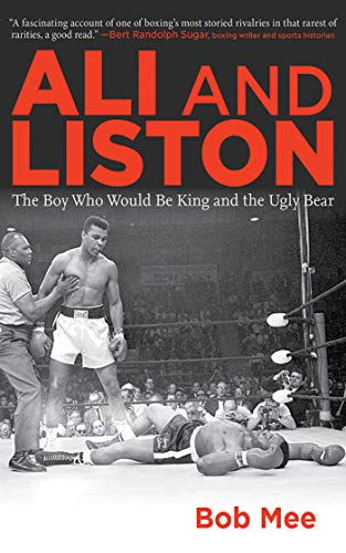 9781616083694: Ali and Liston: The Boy Who Would Be King and the Ugly Bear