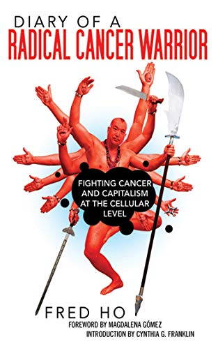 9781616083786: Diary of a Radical Cancer Warrior: Fighting Cancer and Capitalism at the Cellular Level