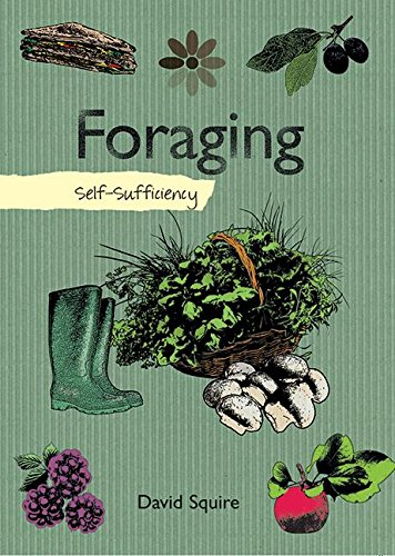 9781616084066: Foraging: Self-Sufficiency (The Self-Sufficiency Series)
