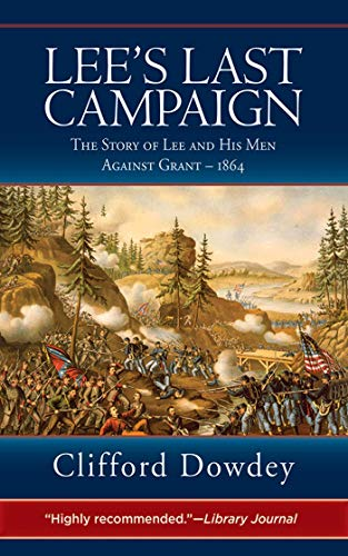 9781616084110: Lee's Last Campaign: The Story of Lee and His Men Against Grant-1864