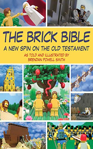 9781616084219: THE BRICK BIBLE: A New Spin on the Old Testament (Brick Bible Presents)