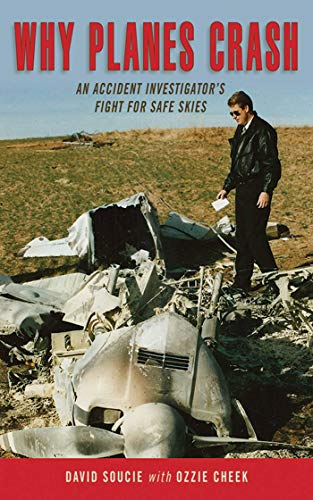 9781616084264: Why Planes Crash: An Accident Investigator's Fight for Safe Skies