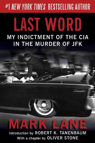 9781616084288: Last Word: My Indictment of the CIA in the Assassination of JFK