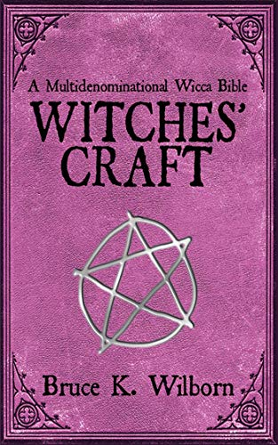 9781616084431: Witches' Craft: A Multidenominational Wicca Bible