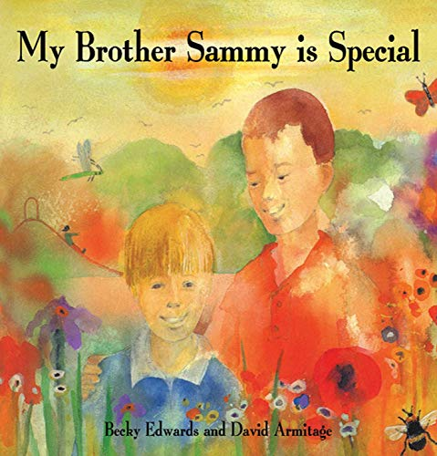 9781616084806: My Brother Sammy is Special