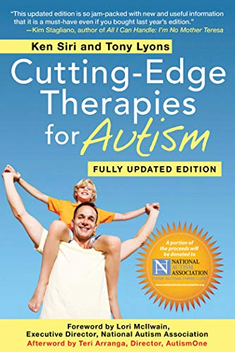 9781616085087: Cutting-Edge Therapies for Autism: Fully Updated Edition
