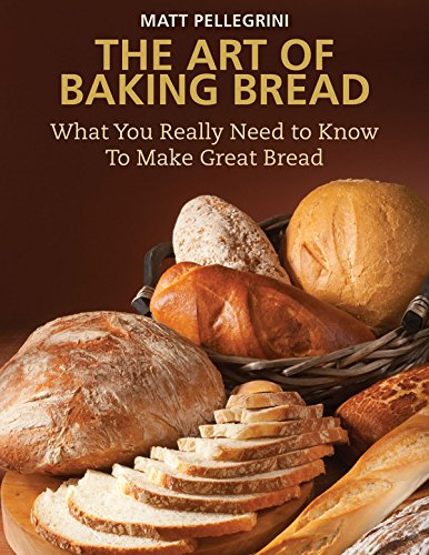 9781616085377: The Art of Baking Bread: What You Really Need to Know to Make Great Bread