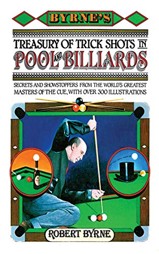9781616085384: Byrne's Treasury of Trick Shots in Pool and Billiards