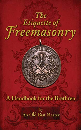 9781616085414: The Etiquette of Freemasonry: A Handbook for the Brethren