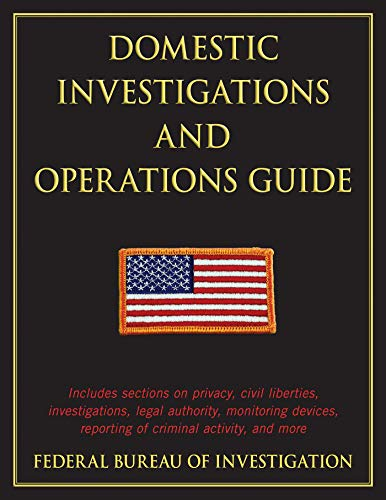 9781616085490: Domestic Investigations and Operations Guide