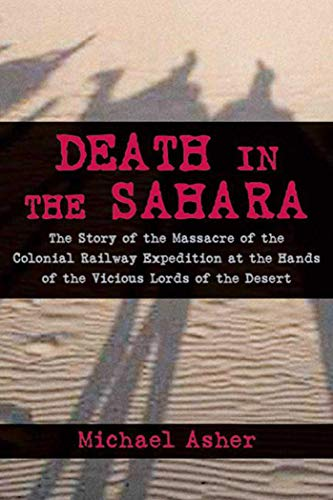 9781616085940: Death in the Sahara: The Lords of the Desert and the Timbuktu Railway Expedition Massacre