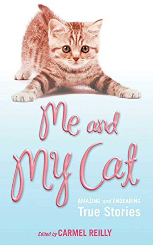9781616086114: Me and My Cat: Amazing and Endearing True Stories