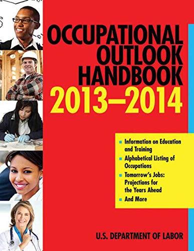 Occupational Outlook Handbook 2012-2013 (Occupational Outlook Handbook (Paper-Skyhorse)): U.S. ...