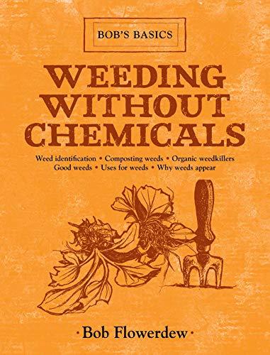 9781616086473: Weeding Without Chemicals: Bob's Basics