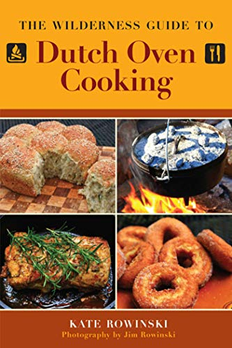 9781616086497: The Wilderness Guide to Dutch Oven Cooking