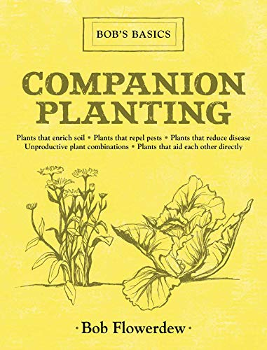 9781616086527: Companion Planting: Bob's Basics