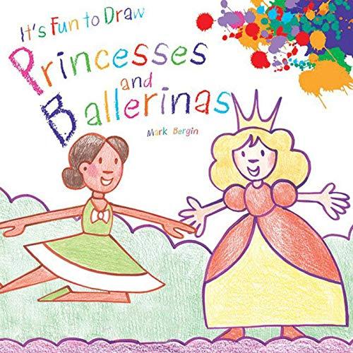 9781616086718: It's Fun to Draw Princesses and Ballerinas