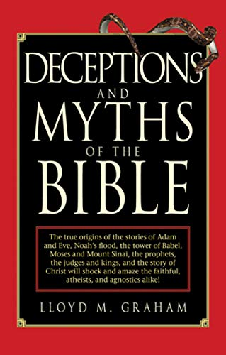 9781616086756: Deceptions and Myths of the Bible