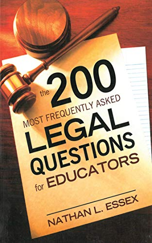 9781616087005: The 200 Most Frequently Asked Legal Questions for Educators
