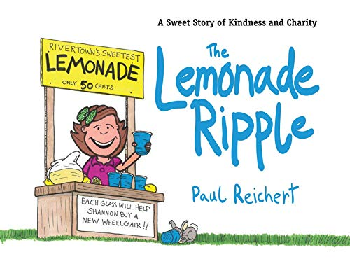 9781616087012: The Lemonade Ripple: A Sweet Story of Kindness and Charity