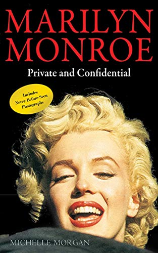 Marilyn Monroe: Private and Confidential: Morgan, Michelle