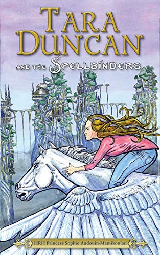 Tara Duncan and the Spellbinders: Audouin-Mamikonian, Princess Sophie
